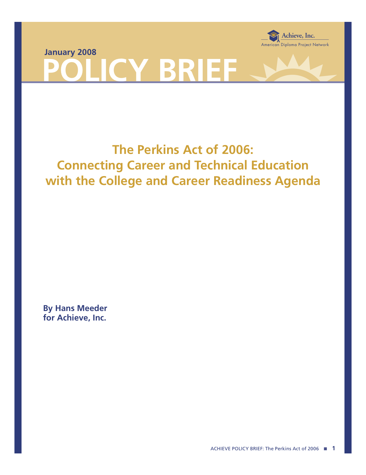 Cover of The Perkins Act of 2006: Connecting Career and Technical Education with the College and Career Readiness Agenda