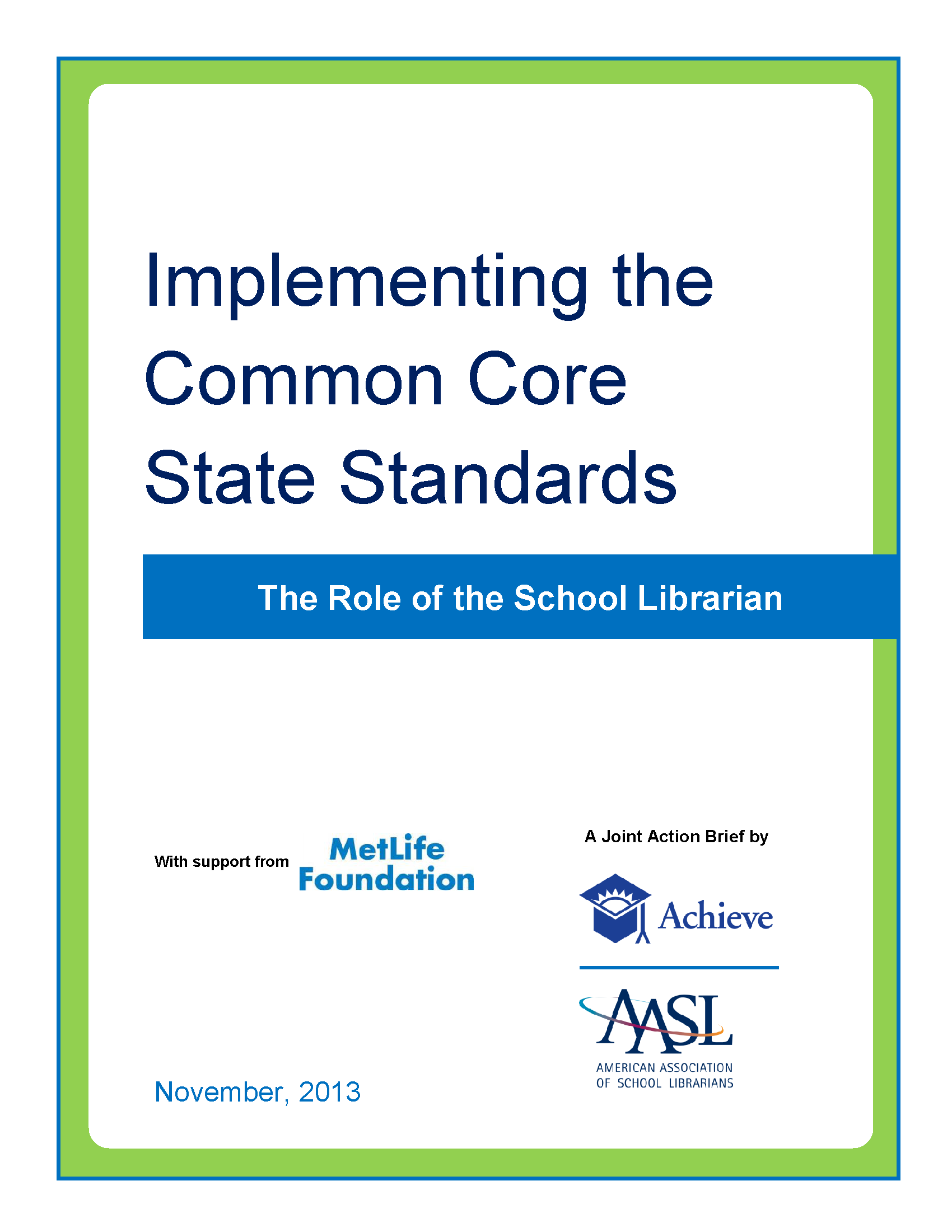 Implementing the Common Core State Standards: The Role of The School Librarian Action Brief Cover