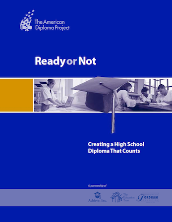 american diploma project defines what high school graduates need  ready or not cover